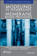 Modeling in Membranes and Membrane Based Processes