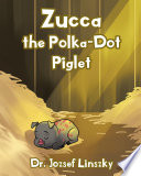Zucca the Polka Dot Piglet