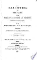 An Exposition Of The Faith Of The Religious Society Of Friends Principally Selected From Their Early Writings