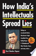 How India's Intellectuals Spread Lies