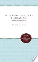 Snowbird Gravy and Dishpan Pie Book PDF