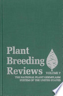 Plant Breeding Reviews, Volume 7  : The National Plant Germplasm System of The United States