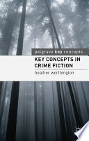 Key Concepts in Crime Fiction