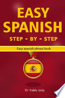 Easy Spanish Step - By - Step