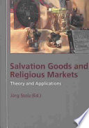 Salvation Goods and Religious Markets Book