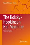 The Kolsky Hopkinson Bar Machine
