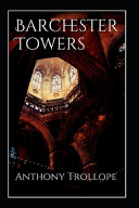 Barchester Towers Illustrated Edition