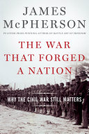 Pdf The War That Forged a Nation Telecharger