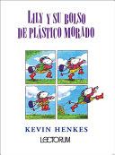 Lily Y Su Bolso de Plastico Morado (Lilly's Purple Plastic Purse)