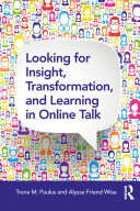 Looking for Insight  Transformation  and Learning in Online Talk