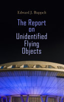 The Report on Unidentified Flying Objects [Pdf/ePub] eBook
