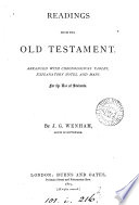 Readings from the Old Testament, arranged with notes, by J.G. Wenham