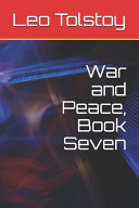 War and Peace  Book Seven