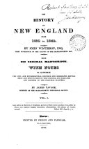 Pdf The history of New England from 1630 to 1649. With notes by J. Savage