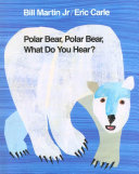 Polar Bear, Polar Bear, What Do You Hear? Pdf/ePub eBook
