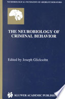 The Neurobiology Of Criminal Behavior Book PDF