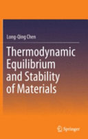 Thermodynamic Equilibrium And Stability Of Materials Book PDF