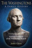 The Washingtons. Volume 7, Part 2