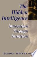The Hidden Intelligence