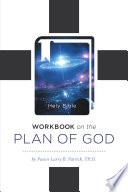 Workbook On The Plan Of God