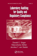 Laboratory Auditing for Quality and Regulatory Compliance