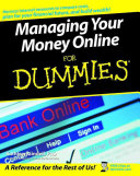 Managing Your Money Online For Dummies Book