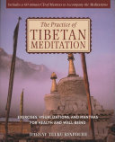 The Practice of Tibetan Meditation