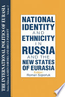 The International Politics of Eurasia: v. 2: The Influence of National Identity