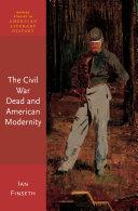 The Civil War Dead and American Modernity [Pdf/ePub] eBook