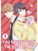 You Haven t Seen The Best Of Me  Vol 1  Yaoi Manga  Book