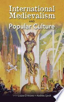 International Medievalism And Popular Culture