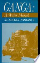 Ganga, a Water Marvel