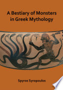 A Bestiary of Monsters in Greek Mythology Book