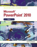 Pdf Illustrated Course Guide: Microsoft PowerPoint 2010 Basic Telecharger