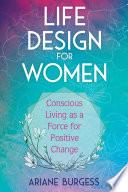 Life Design for Women