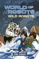 Reading Planet KS2   World of Robots  Wild Bots   Level 2  Mercury Brown band