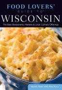 Food Lovers  Guide to   Wisconsin