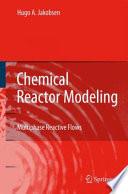 Chemical Reactor Modeling