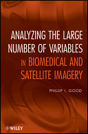 Analyzing the Large Number of Variables in Biomedical and Satellite Imagery