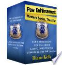 Paw Enforcement Mysteries  Thus Far
