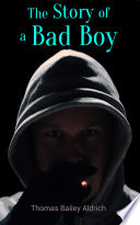The Story of a Bad Boy Book PDF