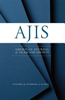 American Journal of Islam and Society  AJIS    Volume 37 Issues 3 4