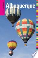Insiders' Guide® to Albuquerque