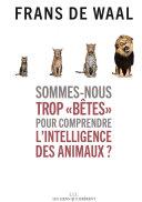 Pdf Sommes-nous trop « bêtes » pour comprendre l'intelligence des animaux ? Telecharger