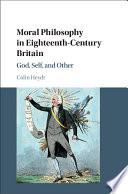 Moral Philosophy in Eighteenth Century Britain