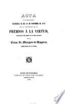 Acto de la sesion publica celebrada el dia 19 de Noviembre de 1862 para la distribucion de los premios    la virtud  establecidos por primera vez en esta provincia por el     Marques de U   etc