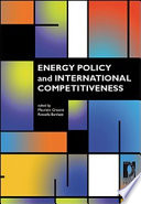 Energy Policy and International Competitiveness Book
