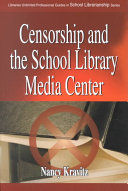 Censorship And The School Library Media Center