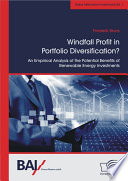 Windfall Profit in Portfolio Diversification   An Empirical Analysis of the Potential Benefits of Renewable Energy Investments