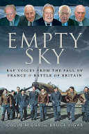 Empty Sky: RAF Voices from the Fall of France & Battle of Britain